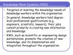 knowledge work systems kws