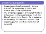 operational level systems