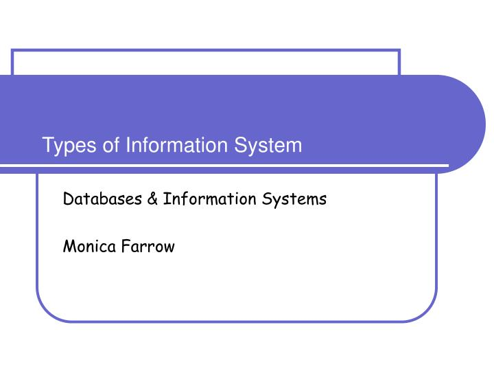 types of information system n.