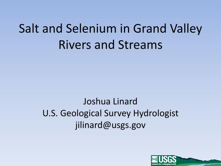 salt and selenium in grand valley rivers and streams n.