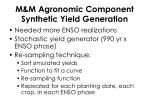 m m agronomic component synthetic yield generation