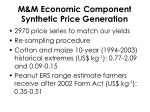 m m economic component synthetic price generation