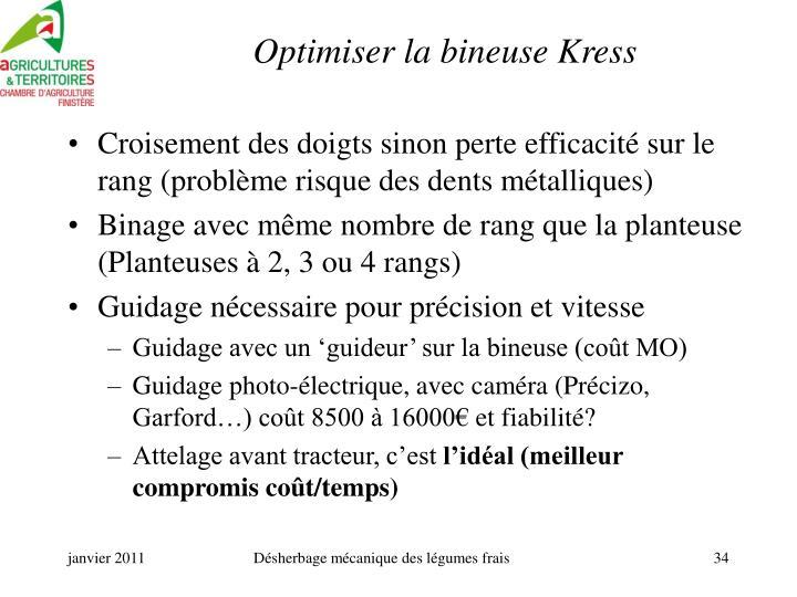 Optimiser la bineuse Kress
