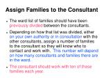 assign families to the consultant