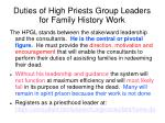 duties of high priests group leaders for family history work