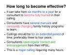 how long to become effective