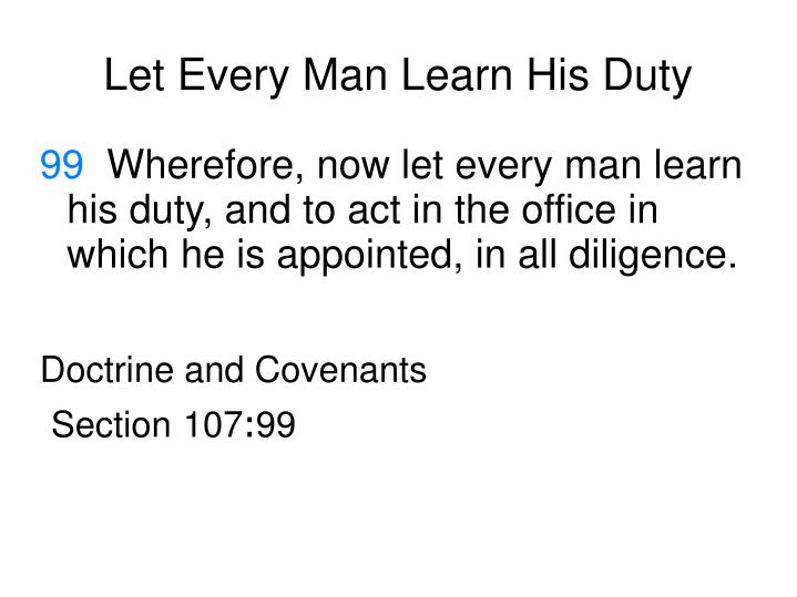 let every man learn his duty n.
