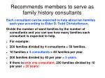 recommends members to serve as family history consultants