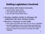 getting legislators involved