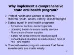 why implement a comprehensive state oral health program