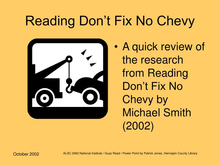 reading don t fix no chevy n.