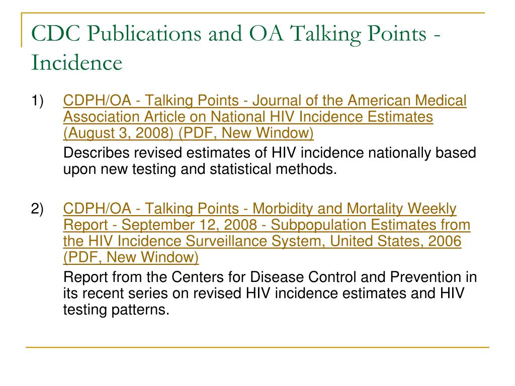 CDC Publications and OA Talking Points - Incidence