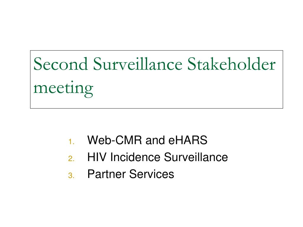 Second Surveillance Stakeholder meeting