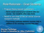 role rationale grad students