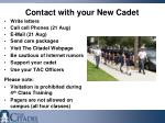 contact with your new cadet