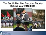 the south carolina corps of cadets school year 2012 2013