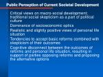 public perception of current societal development