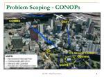 problem scoping conops