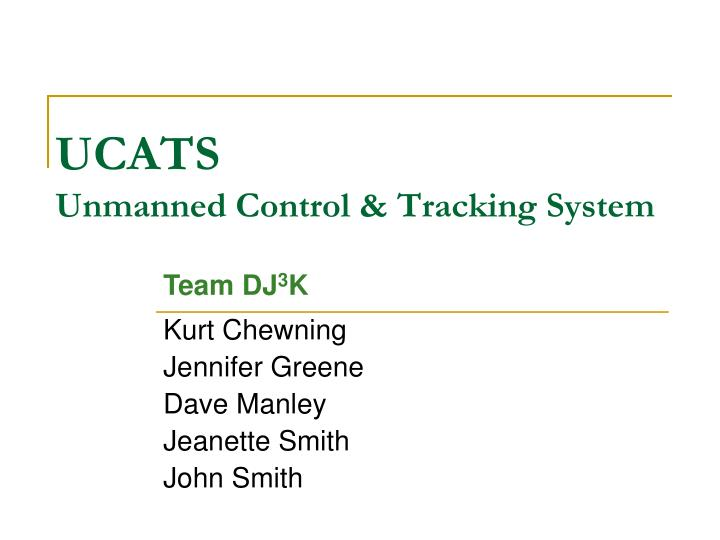 ucats unmanned control tracking system n.
