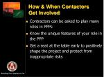 how when contactors get involved