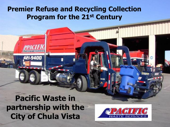 premier refuse and recycling collection program for the 21 st century n.