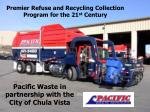premier refuse and recycling collection program for the 21 st century