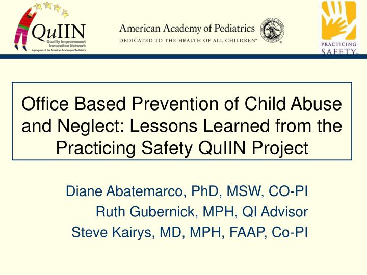 Office Based Prevention of Child Abuse and Neglect: Lessons Learned from the Practicing Safety QuIIN...