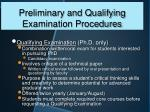 preliminary and qualifying examination procedures1