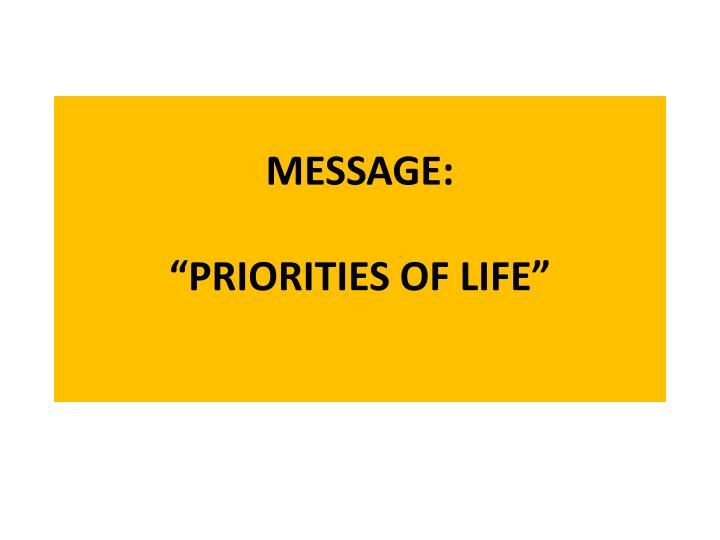 message priorities of life n.