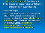why the everyday preliminary hypothesis on indie representations of malaysian everyday life