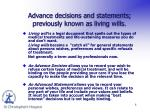 advance decisions and statements previously known as living wills