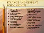 strange and offbeat scholarships