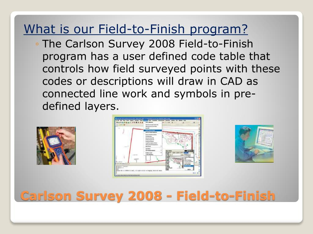 What is our Field-to-Finish program?