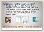 carlson survey 2008 field to finish