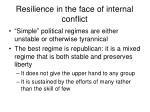 resilience in the face of internal conflict