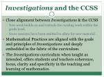 investigations and the ccss