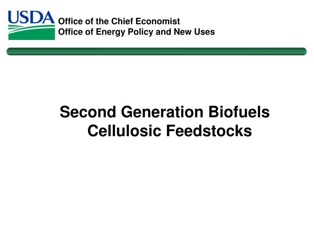 Second Generation Biofuels Cellulosic Feedstocks