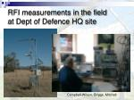rfi measurements in the field at dept of defence hq site