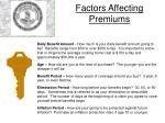 factors affecting premiums