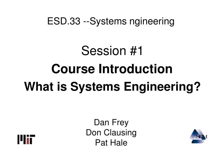 esd 33 systems ngineering n.