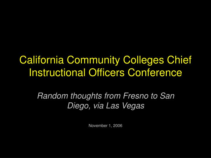 california community colleges chief instructional officers conference n.