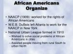 african americans organize