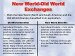 new world old world exchanges