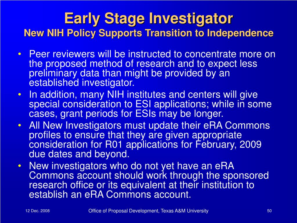 Early Stage Investigator