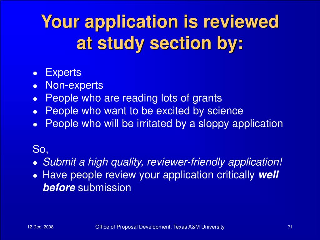 Your application is reviewed at study section by: