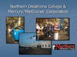 northern oklahoma college mercury mercruiser corporation
