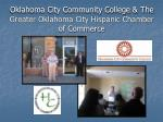 oklahoma city community college the greater oklahoma city hispanic chamber of commerce