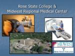rose state college midwest regional medical center