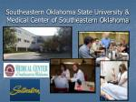 southeastern oklahoma state university medical center of southeastern oklahoma