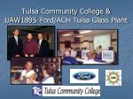 tulsa community college uaw1895 ford ach tulsa glass plant